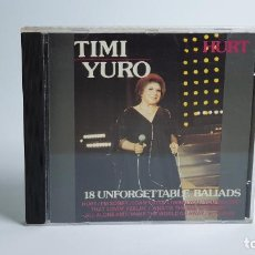 CDs de Música: CD - 1989 - TIMI YURO - 18 UNFORGETTABLE BALLADS - 1 CD. Lote 246358750