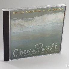 CDs de Música: CD - 2001 - CHEMA PUENTE - DE LA MACHINA A LA BRAÑA - 1 CD. Lote 246359295