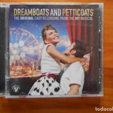 CDs de Música: CD DREAMBOATS AND PETTICOATS - THE ORIGINAL CAST ALBUM (H4). Lote 246471570