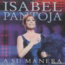 CDs de Música: ISABEL PANTOJA CD + DVD A SU MANERA 2012. Lote 246538885