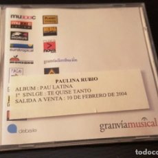 CDs de Música: PAULINA RUBIO CD PROMO TE QUISE TANTO DEL LP PAU LATINA. Lote 246566665