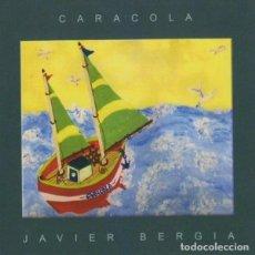 CDs de Música: JAVIER BERGIA - CARACOLA. Lote 246625705