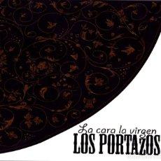 CD di Musica: LOS PORTAZOS - LA CARA LA VIRGEN. Lote 247420230