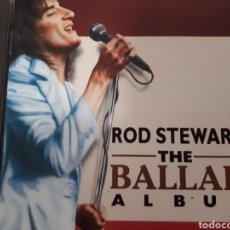 CDs de Música: ROD STEWART THE BALLAD ALBUM. Lote 247432795