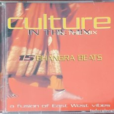 CDs de Música: CD / CULTURE IN THE MIX - 15 BHANGRA BEATS, A FUSION OF EAST WEST VIBES, 1998. Lote 247472175