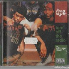 CDs de Música: CD DPZ. - TURN OFF THE RADIO: THE MIXTAPE VOL 1 - HIP HOP. Lote 248012780