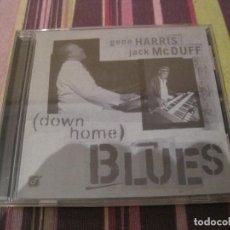 CDs de Música: CD GENE HARRIS JACK MC DUFF DOWN HOME BLUES JAZZ. Lote 248161300
