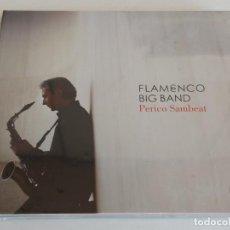 CDs de Música: PERICO SAMBEAT / FLAMENCO BIG BAND / DIGIPACK-CD - VERVE RECORDS-2008 / 8 TEMAS / PRECINTADO.. Lote 248204925