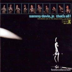 CDs de Música: SAMMY DAVIS JR. - THAT'S ALL! - RECORDED LIVE AT THE SANDS HOTEL. Lote 248366435