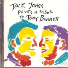 CDs de Música: JACK JONES - JACK JONES PAINTS A TRIBUTE TO TONY BENNETT. Lote 248413115