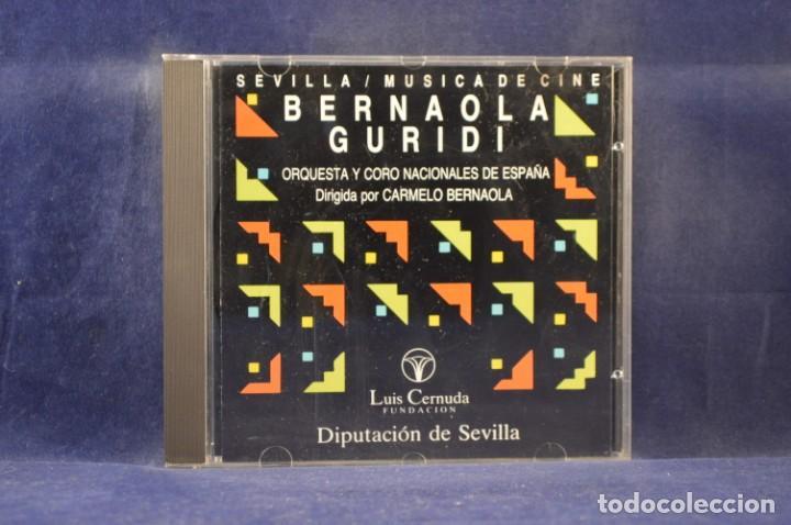 BERNAOLA / GURIDI / O. NACIONAL DE ESPAÑA / CORO NACIONAL DE ESPAÑA - SEVILLA / MÚSICA DE CINE - CD (Música - CD's Bandas Sonoras)