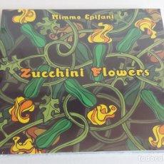 CDs de Música: MIMMO EPIFANI / ZUCCHINI FLOWERS / DIGIPACK-CD - FINISTERRE / 12 TEMAS / PRECINTADO.. Lote 248692330