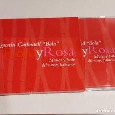 CDs de Música: AGUSTÍN CARBONELL-BOLA / ROJO Y ROSA / MÚSICA Y BAILE DEL NUEVO FLAMENCO / ESTUCHE-CD / LUJO.. Lote 248794770