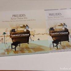 CDs de Música: XAVIER DOTRAS TRIO / PRELUDES / ESTUCHE-CD - PICAP-2011 / 9 TEMAS / IMPECABLE.. Lote 248796025