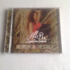 CDs de Música: ALL B Y LEGALIZE SOUND, MUSIC FROM THE SOUL, CD PRECINTADO.. Lote 248958550