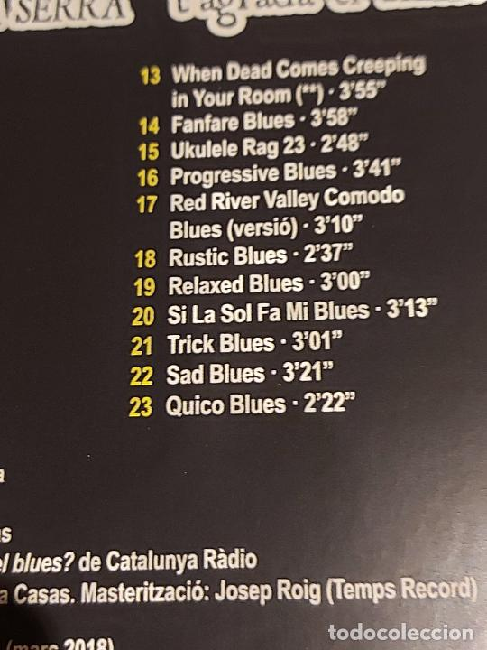 CDs de Música: QUICO PI DE LA SERRA / 25 ANYS / TAGRADA EL BLUES ? / CD - EDR-2018 / 23 TEMAS / IMPECABLE. - Foto 5 - 268913179