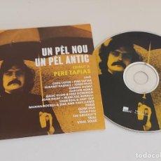 CDs de Música: UN PÈL NOU UN PÉL ANTIC / TRIBUT A PERE TAPIAS / CD - EDR-2017 / 14 TEMAS / IMPECABLE.. Lote 249157140