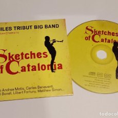 CDs de Música: MILES TRIBUT BIG BAND / SKETCHES OF CATALONIA / VARIOS ARTISTAS / 9 TEMAS / IMPECABLE.. Lote 249233270
