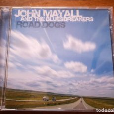 CDs de Música: CD DE JOHN MAYALL - ROAD DOGS - COMO NUEVO | EAGLE RECORDS |. Lote 250146555