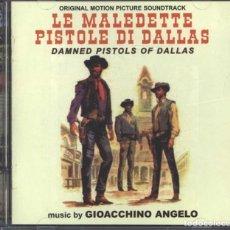 CDs de Música: LE MALEDETTE PISTOLE DI DALLAS / GIOACCHINO ANGELO CD BSO - GDM. Lote 251097540