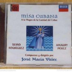CDs de Música: SILVIO RODRIGUEZ, AMAURY PEREZ (MISA CUBANA A LA VIRGEN DE LA CARIDAD DEL COBRE) CD 1998. Lote 251394260