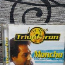 CDs de Música: LOS QUE TRIUNFARON MONCHO. Lote 251411195