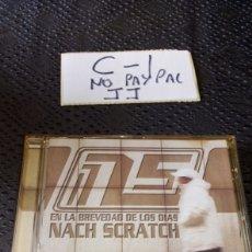 CDs de Música: CD HIP HOP NACH SCRATCH EN LA BREVEDAD DE LOS DIAS. Lote 251497165