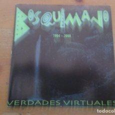 CDs de Música: BOSQUIMANO VERDADES VIRTUALES 1994-2000 CON RECORTE DE PRENSA. Lote 251530310