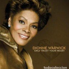 CDs de Música: DIONNE WARWICK - ONLY TRUST YOUR HEART. Lote 251571255