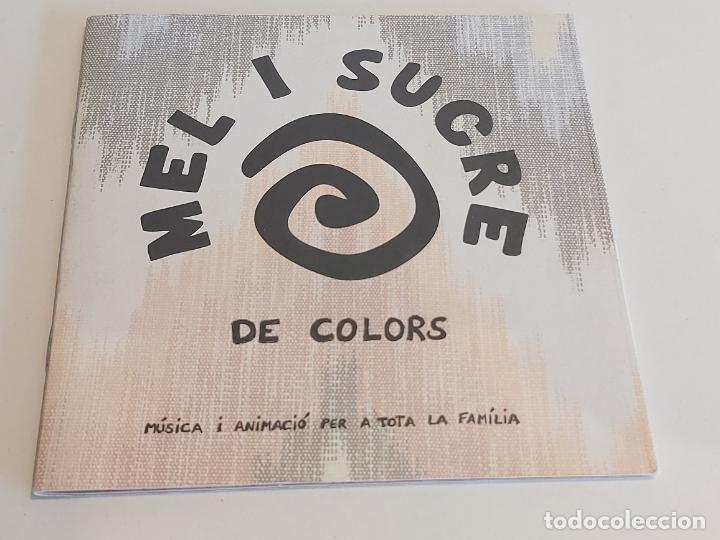 MEL I SUCRE / DE COLORS / MÚSICA I ANIMACIÓ PER A TOTA LA FAMILIA / LIBRETO-CD / IMPECABLE. (Música - CD's Otros Estilos)