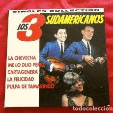 CDs de Música: LOS 3 SUDAMERICANOS (CD 1999) SINGLES COLLECTION DIGIPACK - LA CHEVECHA, LA FELICIDAD, CARTAGENERA,. Lote 251893920