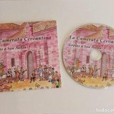 CDs de Música: LA CAMERATA CERVANTINA / COPLAS A SAN ANTÓN / CD-INTERFOLK 50 / 11 TEMAS / IMPECABLE.. Lote 252061605