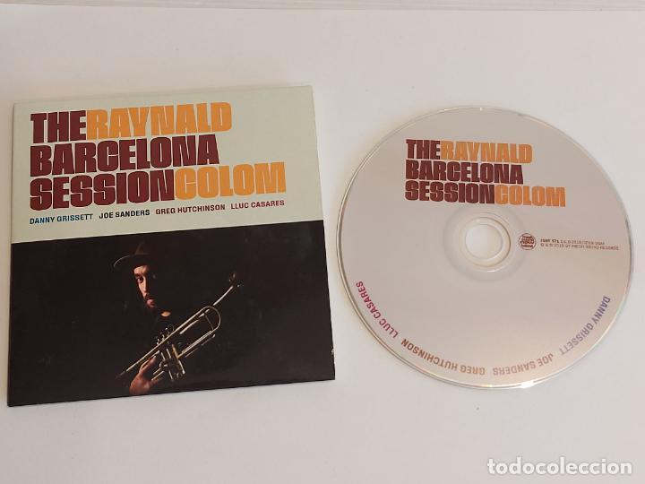 RAYNALD COLOM / THE BARCELONA SESSION / CD-PROMO-FRESH SOUND / 11 TEMAS / IMPECABLE. (Música - CD's Jazz, Blues, Soul y Gospel)