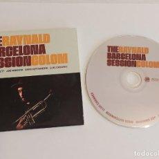 CDs de Música: RAYNALD COLOM / THE BARCELONA SESSION / CD-PROMO-FRESH SOUND / 11 TEMAS / IMPECABLE.. Lote 276792853