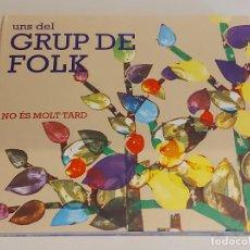 CDs de Música: UNS DEL GRUP DE FOLK / NO ÉS MOLT TARD / DIGIPACK-CD-DISCMEDI / IMPECABLE / DEDICADO.. Lote 252371380