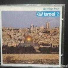 CDs de Música: VARIOS ISRAEL 2 GREETINGS FRON CD UK 2003 PEPETO. Lote 252452925