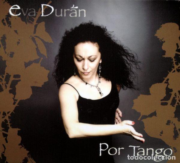 EVA DURAN - POR TANGO (Música - CD's Flamenco, Canción española y Cuplé)