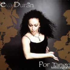 CDs de Música: EVA DURAN - POR TANGO. Lote 252597890