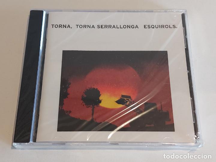 ESQUIROLS / TORNA, TORNA SERRALLONA / CD - PDI-2005 / 10 TEMAS / PRECINTADO. (Música - CD's Pop)