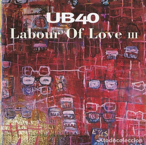 CDs de Música: UB40 LABOUR OF LOVE I II & III TRIPLE CD COMO NUEVO - Foto 8 - 253042070