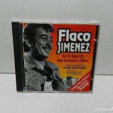 CDs de Musique: DISCO CD. FLACO JIMENEZ – AY TE DEJO EN SAN ANTONIO Y MAS!. COMPACT DISC.. Lote 253062870