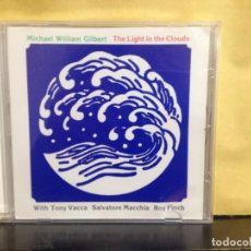 CDs de Música: MICHAEL WILLIAM GILBERT ‎– THE LIGHT IN THE CLOUD / RARE CD ELECTRONIC, MINIMAL, FUSION...1987. M-M. Lote 253432265