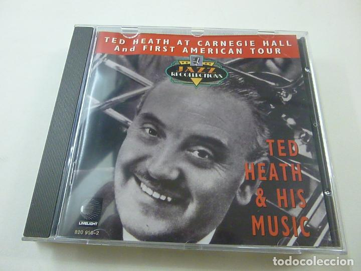 TED HEATH,AT CARNEGIE HALL AND FIRST AMERICAN TOUR - CD - C 5 (Música - CD's Pop)