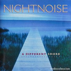 CDs de Música: NIGHTNOISE - A DIFFERENT SHORE - CD. Lote 253532065