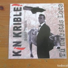 CDs de Música: KIN KRIBLE! TÚ NO ESTÁS LOCA AMBAR 2002. Lote 253597320