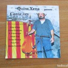 CDs de Música: QUIM XENA PRESENTA CANTADORS CANÇONS D´ARREL I D´AUTOR 2003 FOLKLORE CATALÁN. Lote 253668765