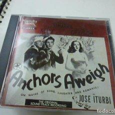 CDs de Música: ANCHORS AWEIGH ( LEVANDO ANCLAS) JOSE ITURBI, FRANK SINATRA.... BSO. CD. - C 6. Lote 253694085
