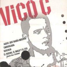 CDs de Música: VICO C - AQUEL QUE HABIA MUERTO/EMBOSCADA/QUIEREN/EL BUENO, EL FEO Y EL MALO. Lote 253723940