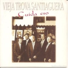 CDs de Música: VIEJA TROVA SANTIAGUERA - CUIDA ESO (CDSINGLE CARTON, VIRGIN RECORDS 1998). Lote 253725005