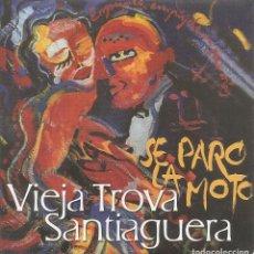 CDs de Música: VIEJA TROVA SANTIAGUERA - SE PARO LA MOTO (CDSINGLE CARTON PROMO, VIRGIN RECORDS 2000). Lote 253725595